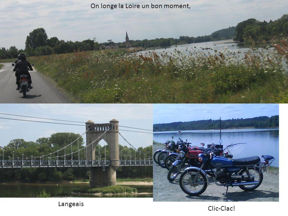 On longe la Loire un bon moment, Langeais Clic-Clac!
