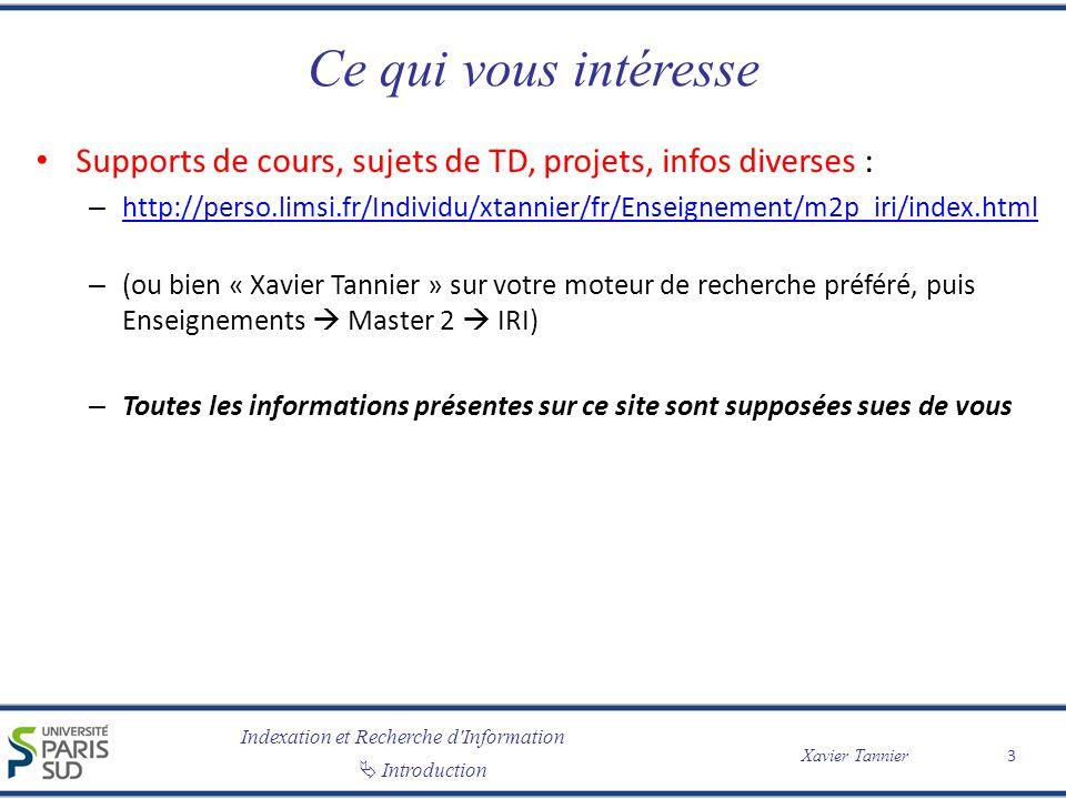 Indexation et Recherche d Information Introduction Xavier Tannier Ajouter du marquage (XML) .
