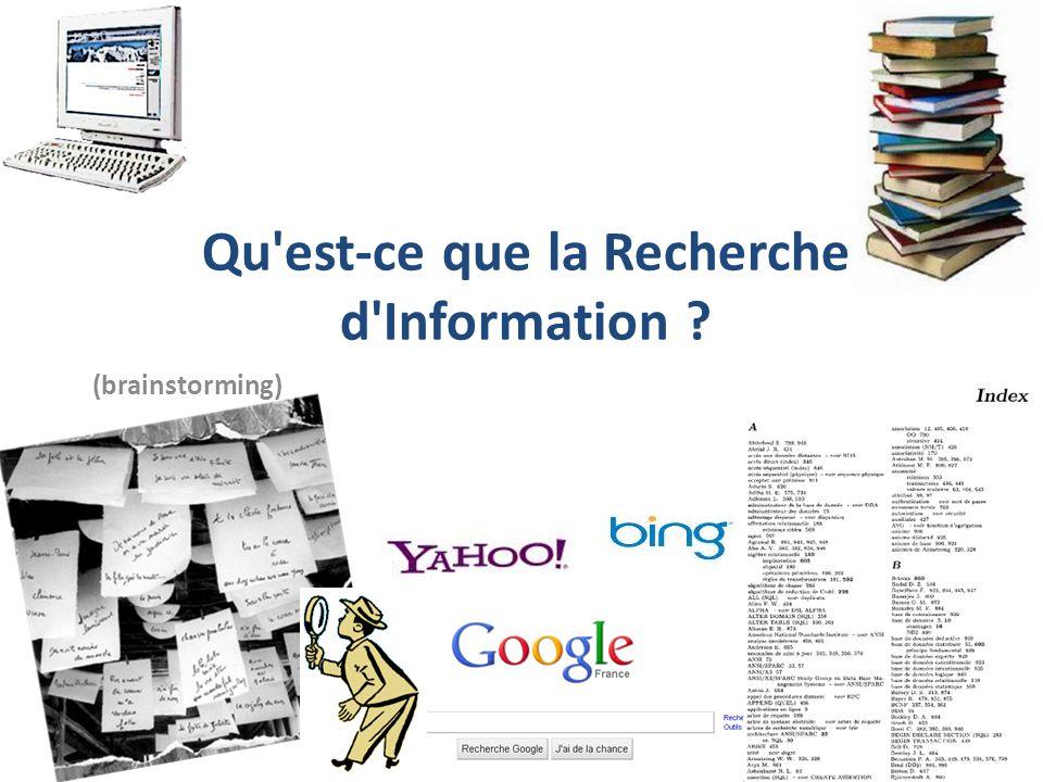 Qu est-ce que la Recherche d Information ? (brainstorming)