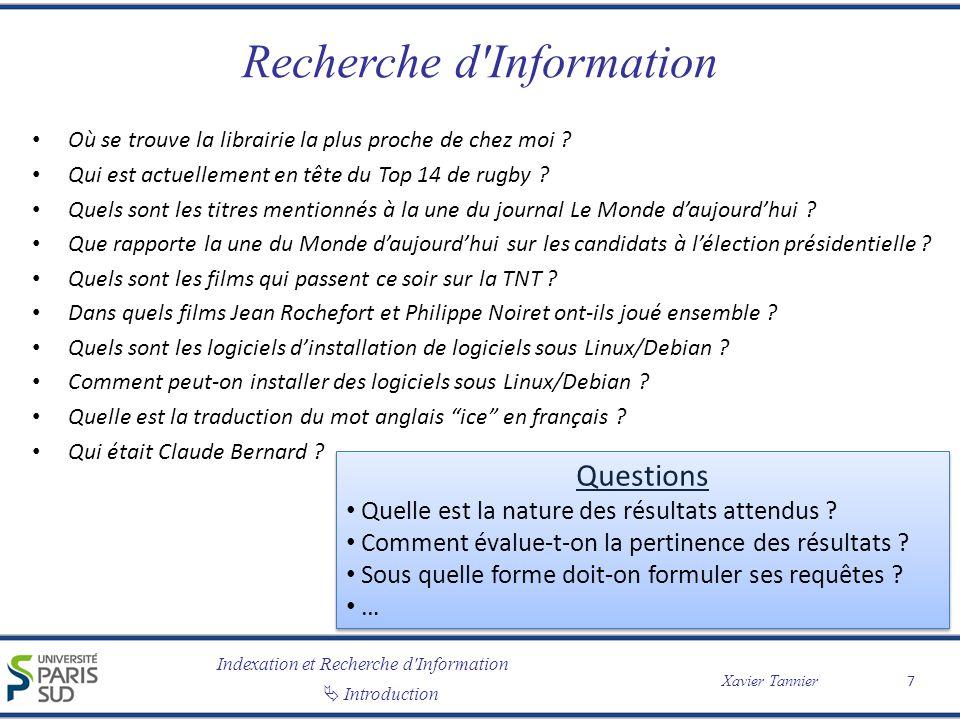 Indexation et Recherche d Information Xavier Tannier Introduction Recherche d Information 18 Collections dynamiques vs.