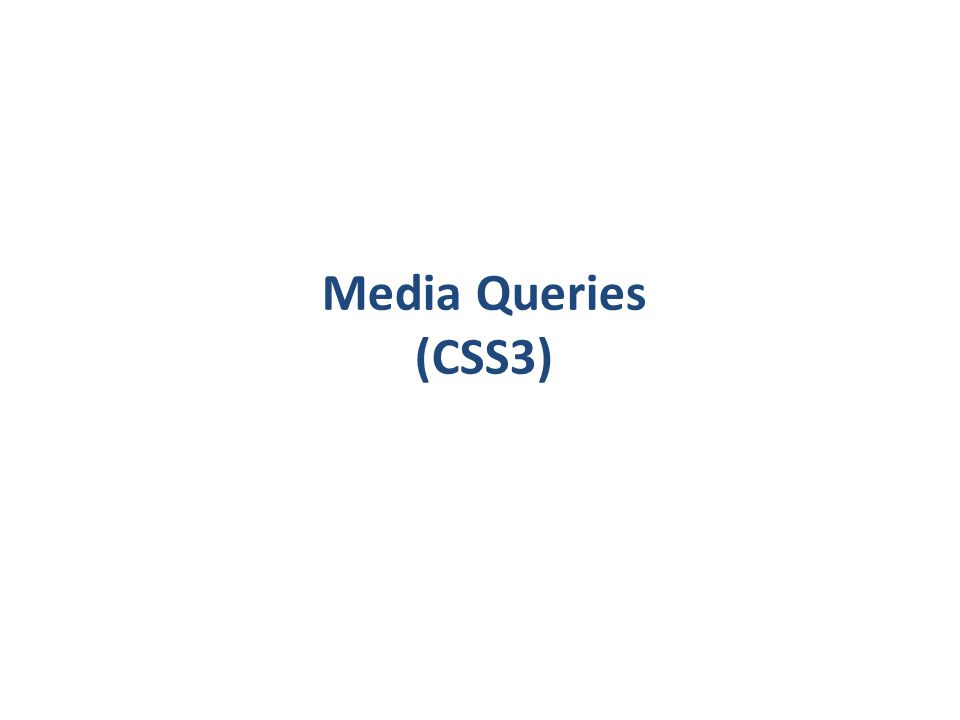 Media Queries (CSS3)