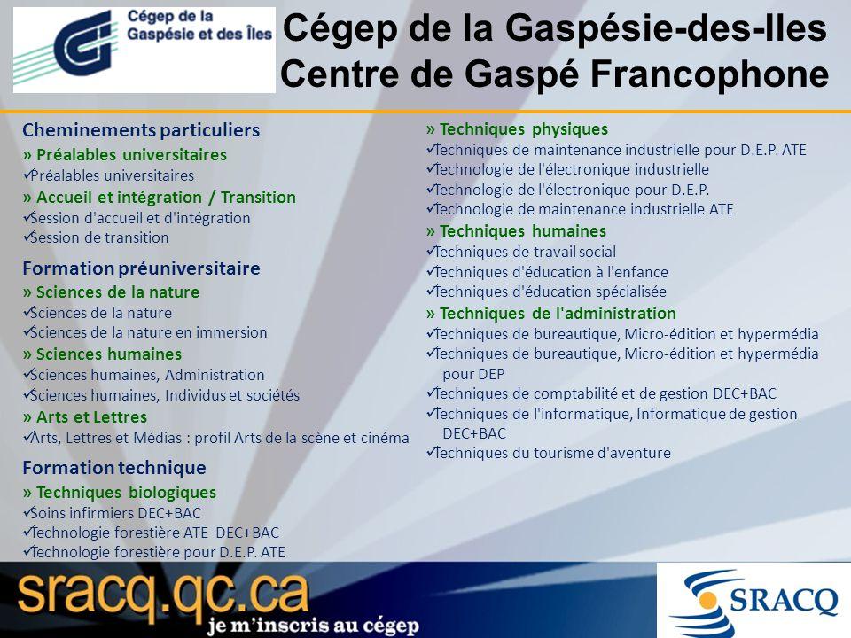 Cégep de la Gaspésie-des-Iles Centre de Gaspé Francophone Cheminements particuliers » Préalables universitaires Préalables universitaires » Accueil et