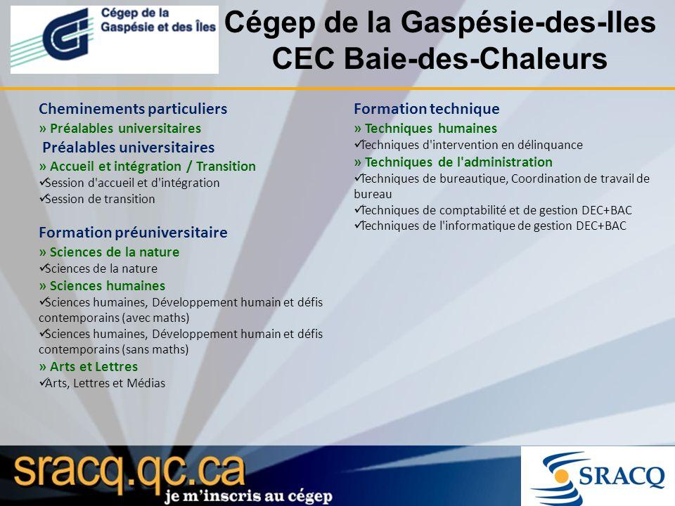 Cégep de la Gaspésie-des-Iles CEC Baie-des-Chaleurs Cheminements particuliers » Préalables universitaires Préalables universitaires » Accueil et intég