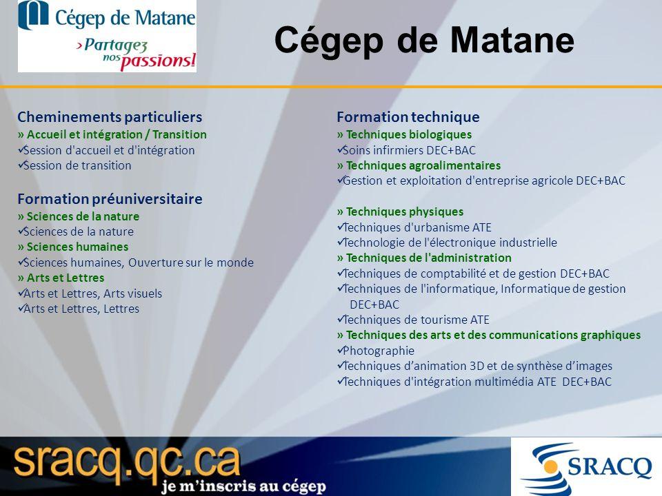 Cégep de Matane Cheminements particuliers » Accueil et intégration / Transition Session d'accueil et d'intégration Session de transition Formation pré