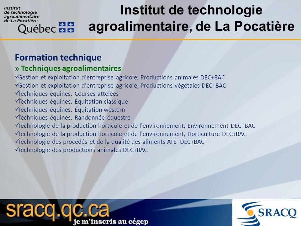 Institut de technologie agroalimentaire, de La Pocatière Formation technique » Techniques agroalimentaires Gestion et exploitation d'entreprise agrico