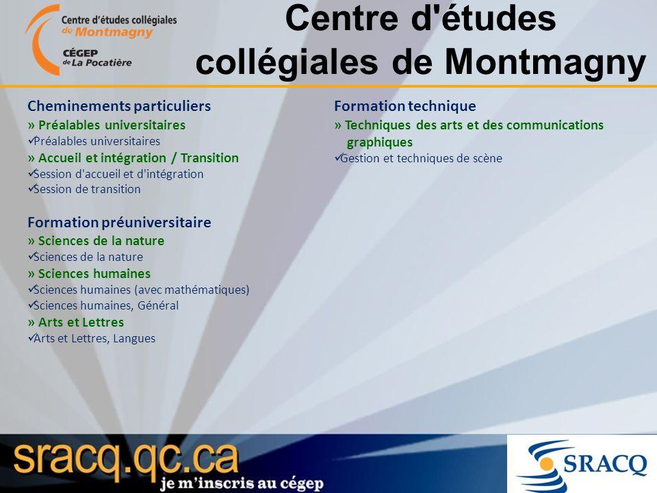 Centre d'études collégiales de Montmagny Cheminements particuliers » Préalables universitaires Préalables universitaires » Accueil et intégration / Tr