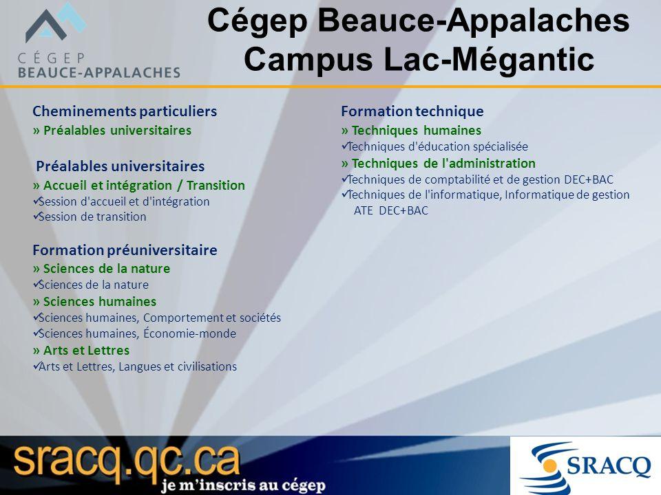 Cégep Beauce-Appalaches Campus Lac-Mégantic Cheminements particuliers » Préalables universitaires Préalables universitaires » Accueil et intégration /