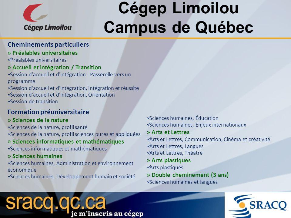 Cégep Limoilou Campus de Québec Cheminements particuliers » Préalables universitaires Préalables universitaires » Accueil et intégration / Transition