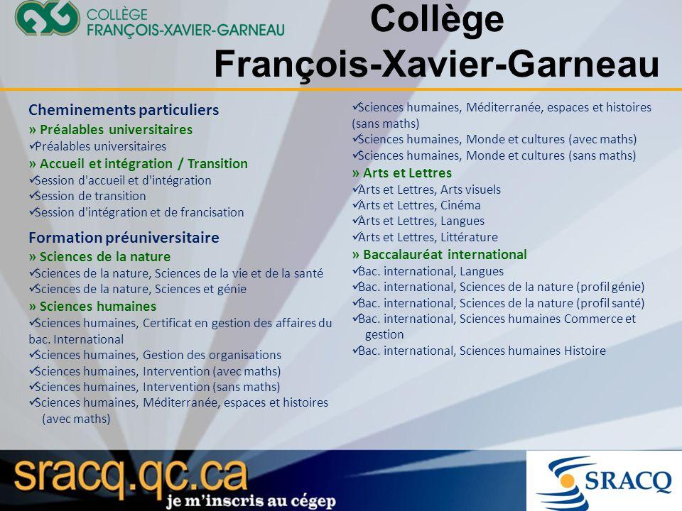 Collège François-Xavier-Garneau Cheminements particuliers » Préalables universitaires Préalables universitaires » Accueil et intégration / Transition