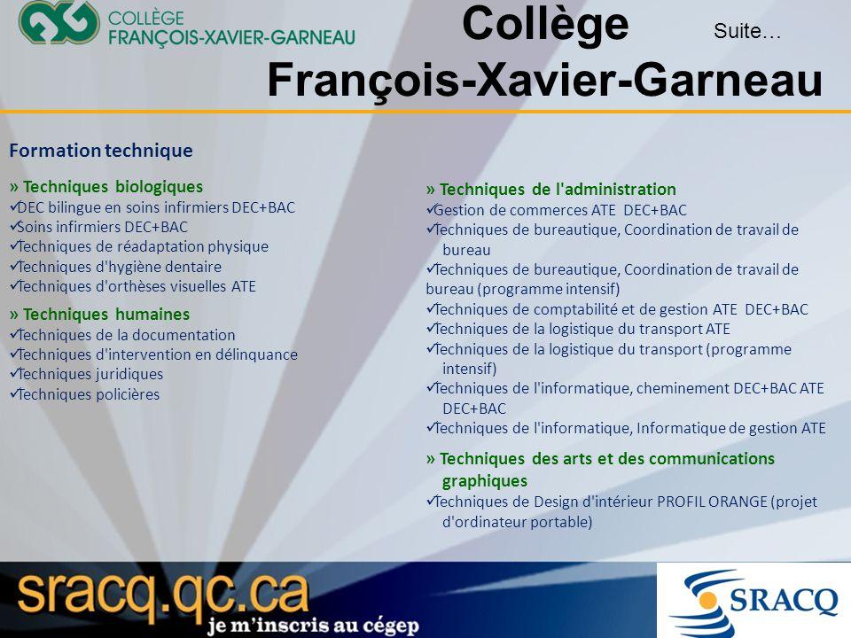Collège François-Xavier-Garneau Formation technique » Techniques biologiques DEC bilingue en soins infirmiers DEC+BAC Soins infirmiers DEC+BAC Techniq