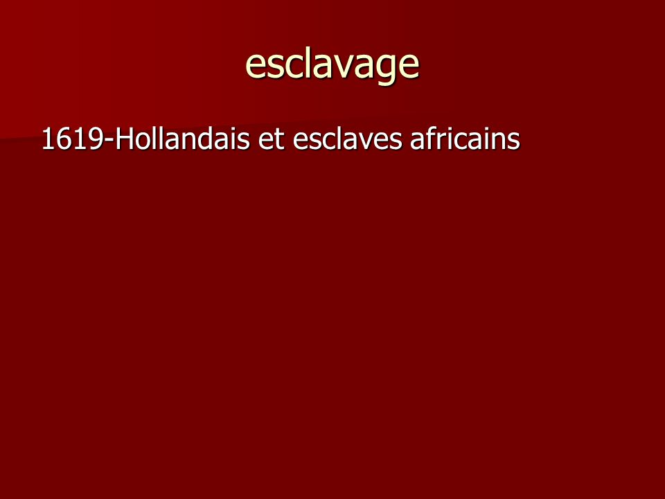 esclavage 1619-Hollandais et esclaves africains