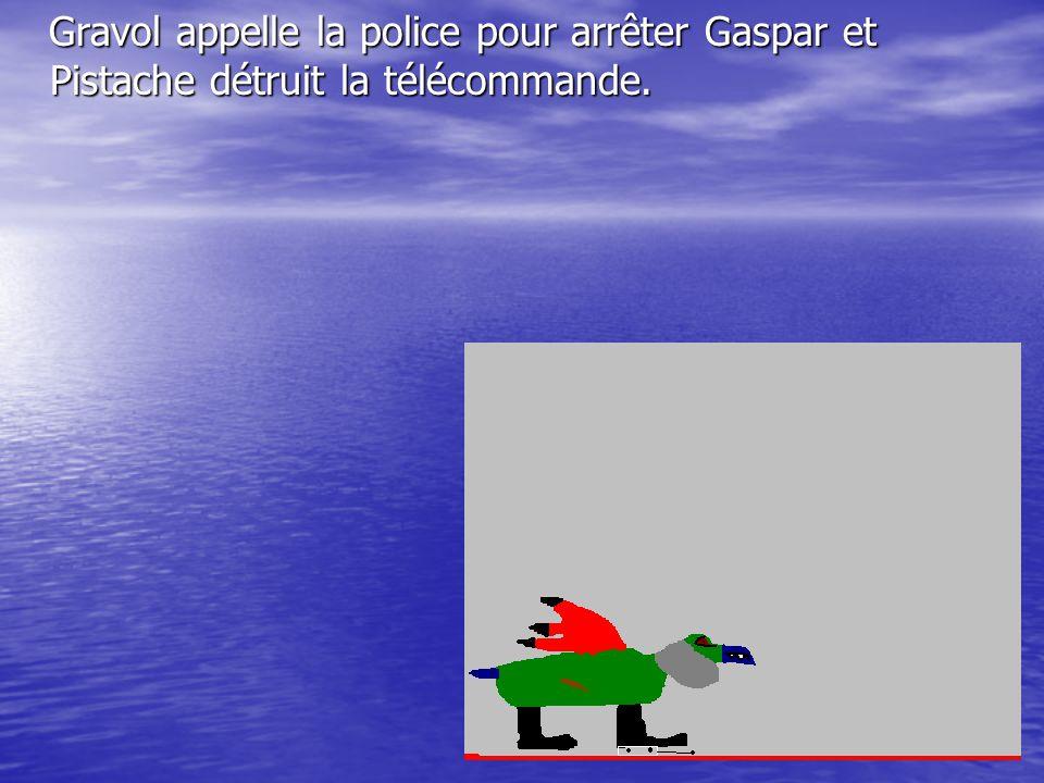 Gaspar a une télécommande qui contrôle le climat.