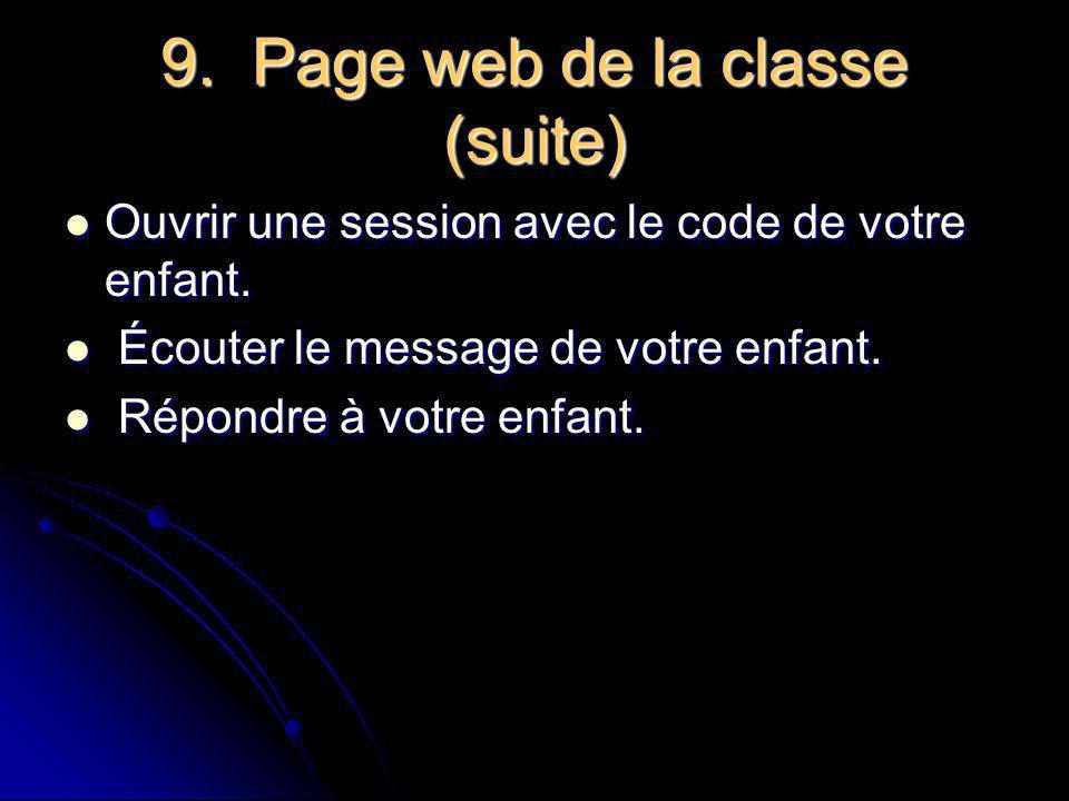 9. Page web de la classe SPIP :Outil de publication SPIP :Outil de publication Utilités de cette page web Utilités de cette page web Motiver les élève