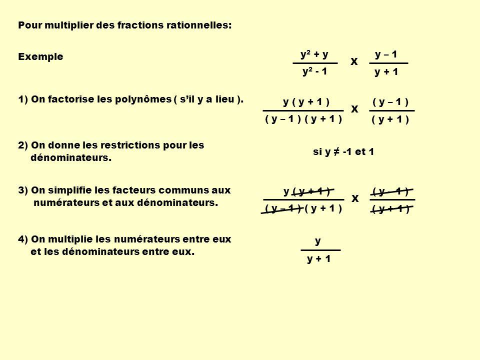 2 ( x + 5 ) x ( x + 5 ) x2 x2 X ( x + 3 ) x ( x 2 + 8 x + 15 ) ( 2 x + 10 ) x2 x2 X si x - 5, -3 et 0 Multiplie les fractions rationnelles suivantes: 2 ( x + 5 ) x ( x + 5 ) x2 x2 X ( x + 3 ) x 2