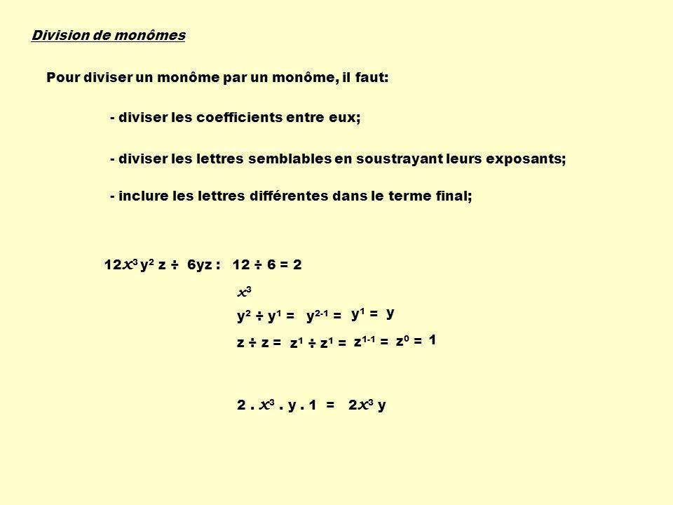 2 x 2 y 3 z ÷ 4 x yz 2 : 2 ÷ 4 = 1 2 x 2 ÷ x 1 = x 1 = x y 3 ÷ y 1 = y2y2 z 1 ÷ z 2 = z 1-2 = z -1 = 1 z x 2-1 = y 3-1 = 2 z x y 2 2 1 ÷ 2 2 = 2 1-2 =2 -1 = 1 2.