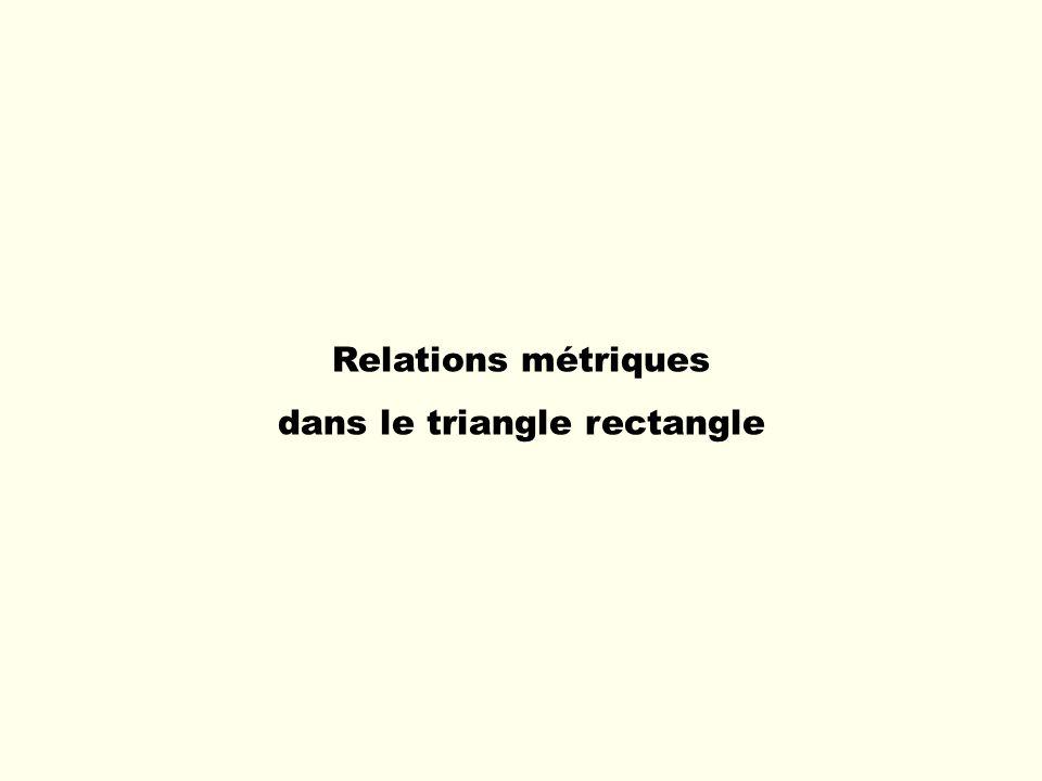 Relations métriques dans le triangle rectangle