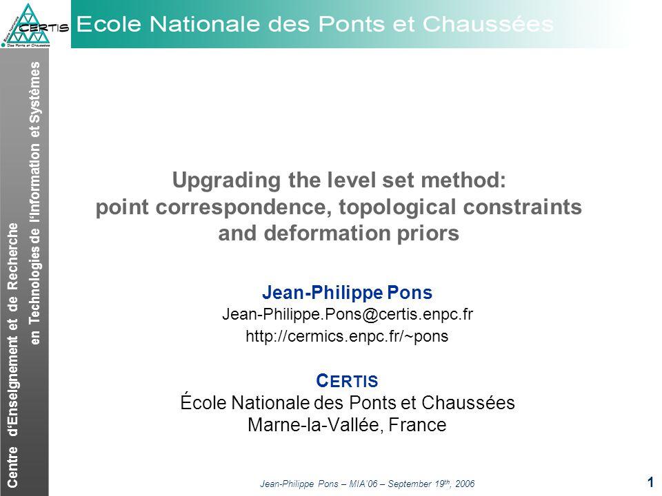 Centre dEnseignement et de Recherche en Technologies de lInformation et Systèmes Jean-Philippe Pons – MIA06 – September 19 th, 2006 1 Upgrading the le