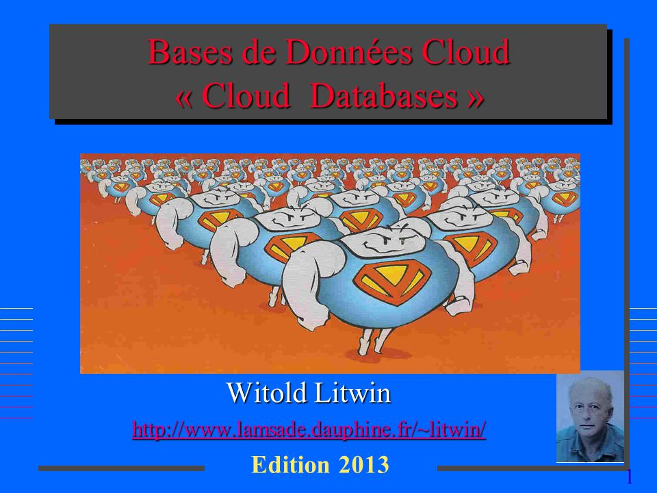 22 Contenu de cours n Recherche –Hive –HBase… n Confidentialité de données dans un « cloud » – LH* RE n Quelques applications intéressantes
