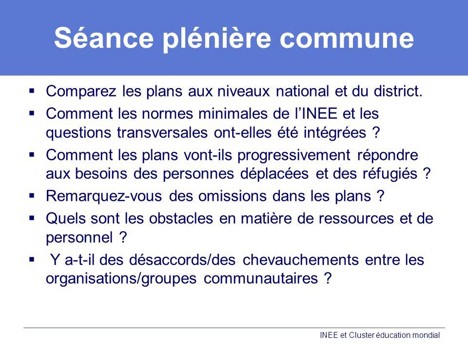 Séance plénière commune Comparez les plans aux niveaux national et du district.
