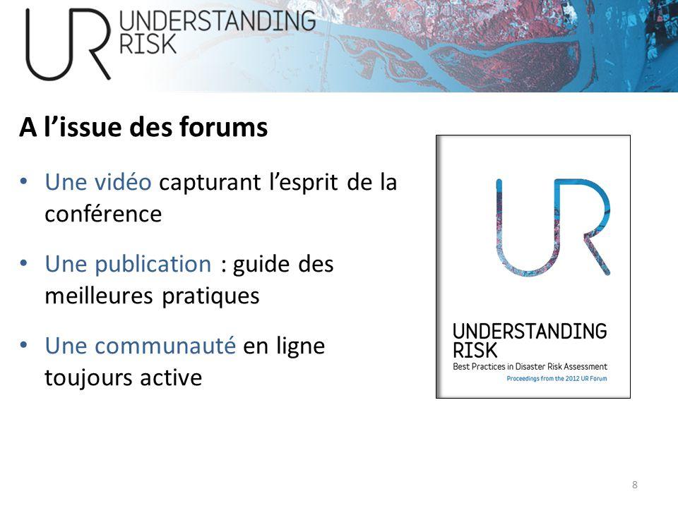 A lissue des forums Une vidéo capturant lesprit de la conférence Une publication : guide des meilleures pratiques Une communauté en ligne toujours act