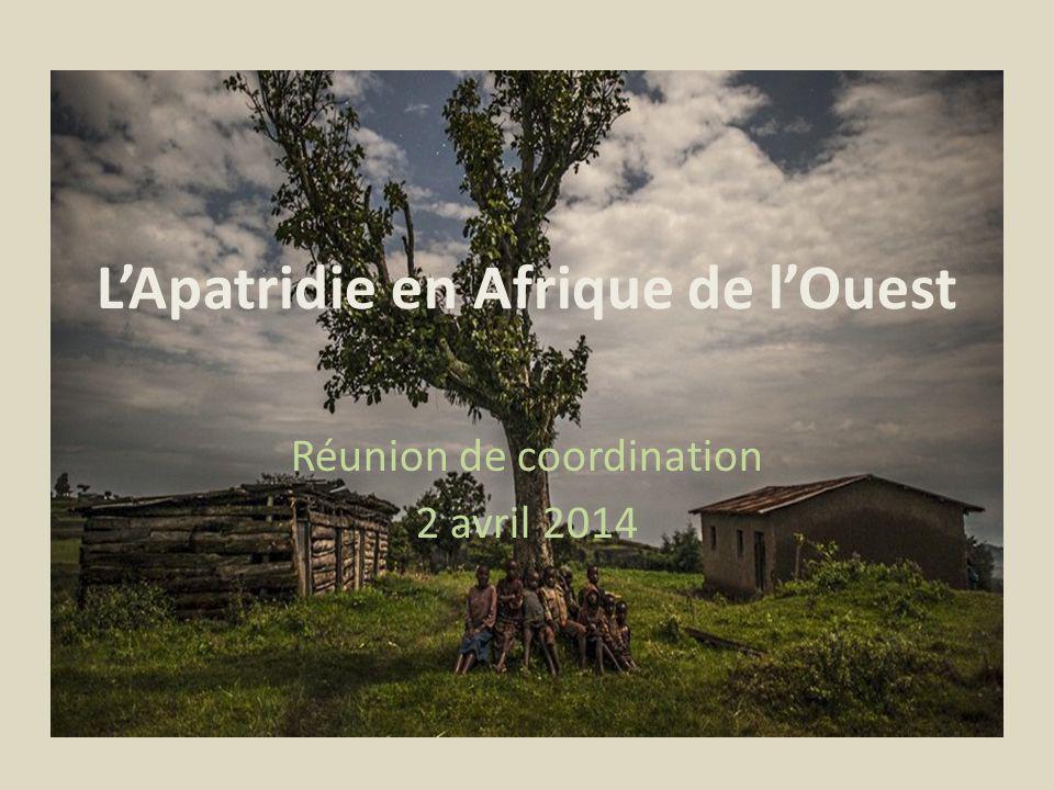 LApatridie en Afrique de lOuest Réunion de coordination 2 avril 2014