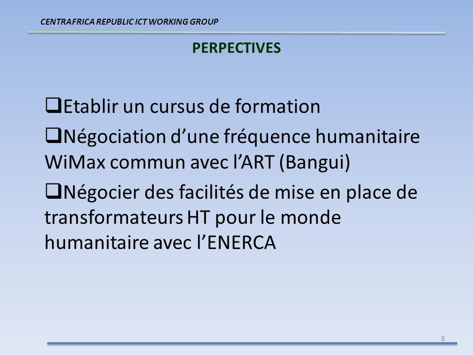 9 MERCI ! QUESTIONS & COMMENTAIRES CENTRAFRICA REPUBLIC ICT WORKING GROUP