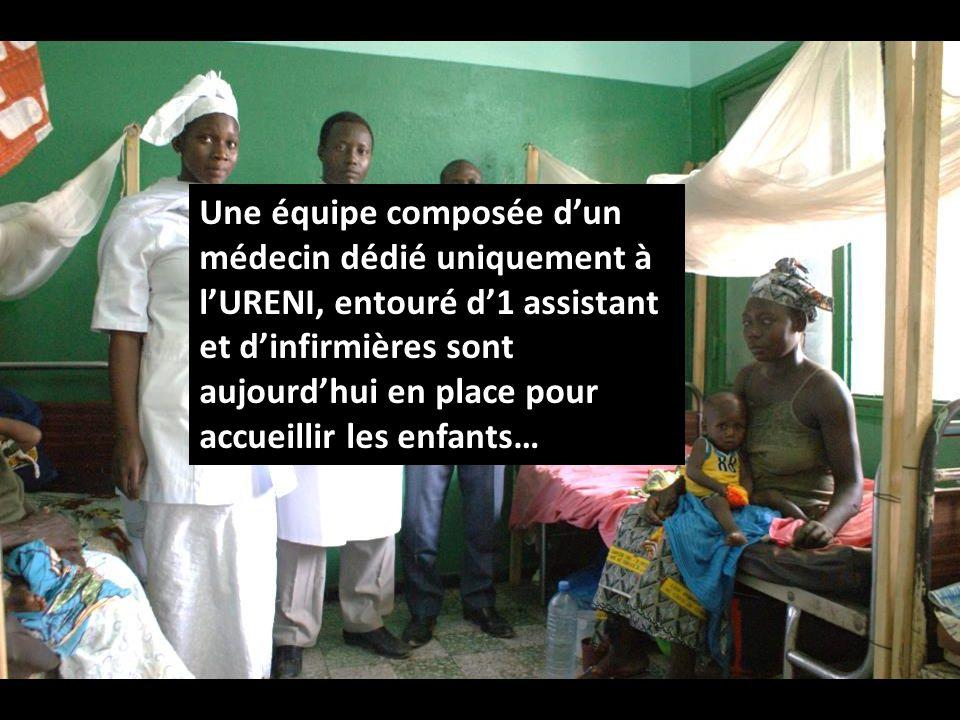 Une équipe composée dun médecin dédié uniquement à lURENI, entouré d1 assistant et dinfirmières sont aujourdhui en place pour accueillir les enfants…