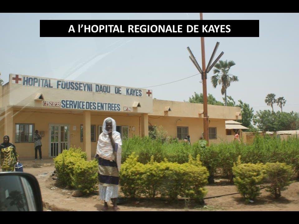 A lHOPITAL REGIONALE DE KAYES