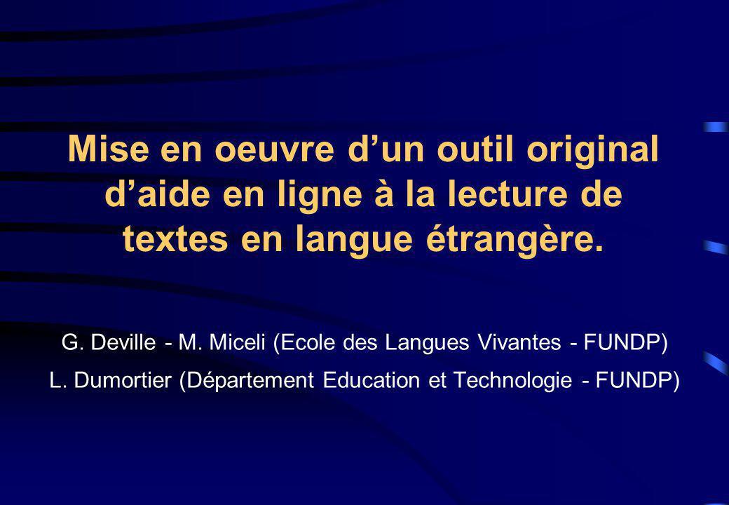 Mise en oeuvre dun outil original daide en ligne à la lecture de textes en langue étrangère.