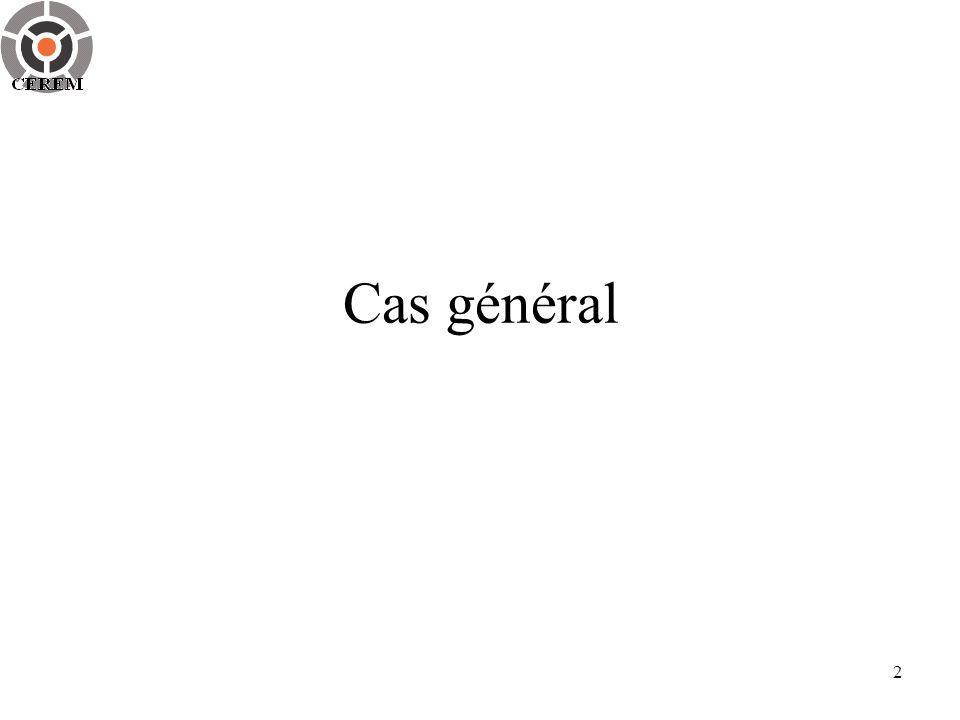 2 Cas général