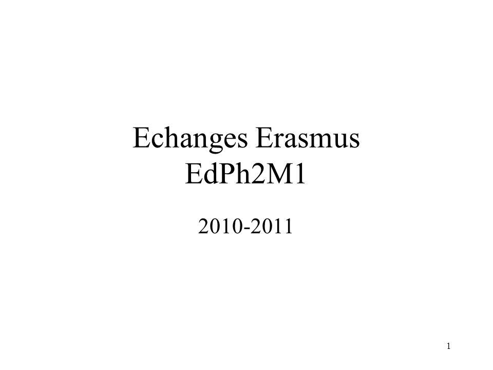 1 Echanges Erasmus EdPh2M1 2010-2011