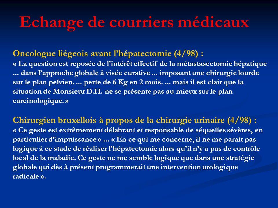 Oncologue liégeois avant lhépatectomie (4/98) : « La question est reposée de lintérêt effectif de la métastasectomie hépatique...
