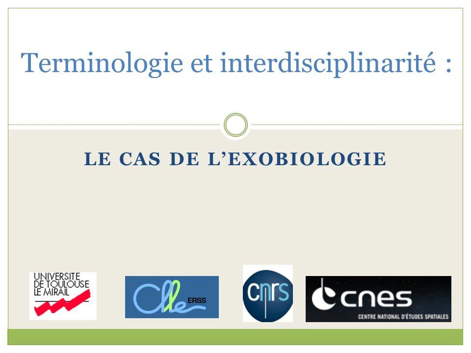 LE CAS DE LEXOBIOLOGIE Terminologie et interdisciplinarité :