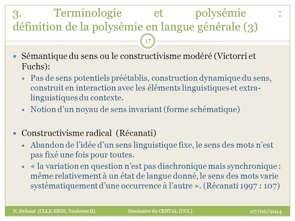 Sémantique du sens ou le constructivisme modéré (Victorri et Fuchs): Pas de sens potentiels préétablis, construction dynamique du sens, construit en i