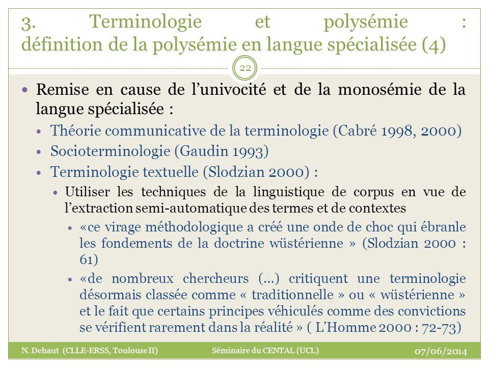 Remise en cause de lunivocité et de la monosémie de la langue spécialisée : Théorie communicative de la terminologie (Cabré 1998, 2000) Socioterminolo