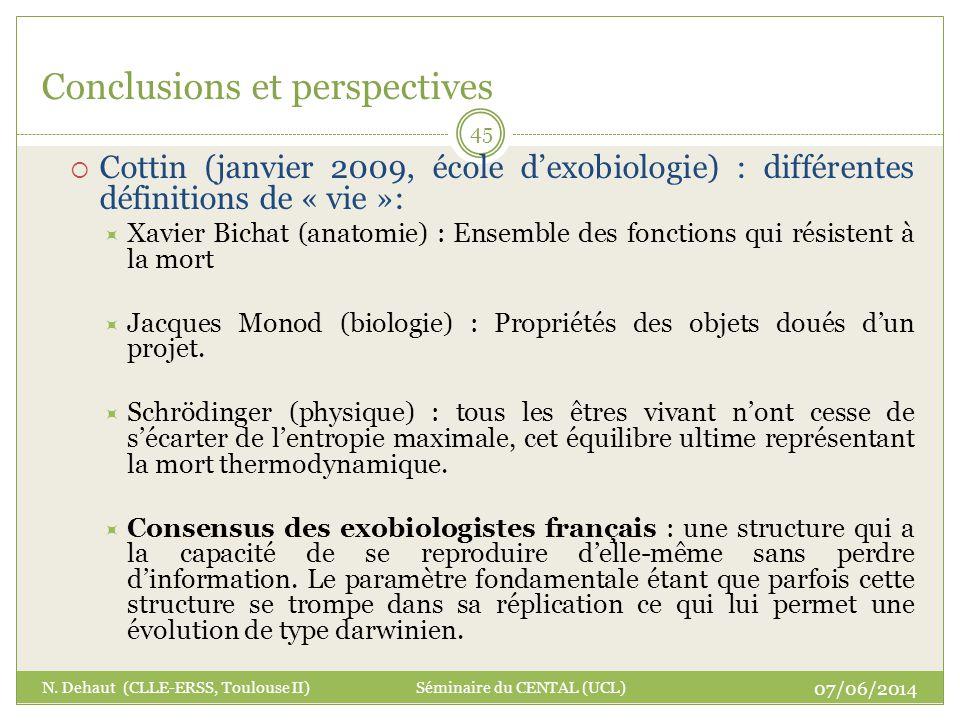 07/06/2014 N. Dehaut (CLLE-ERSS, Toulouse II) Séminaire du CENTAL (UCL) 45 Conclusions et perspectives Cottin (janvier 2009, école dexobiologie) : dif