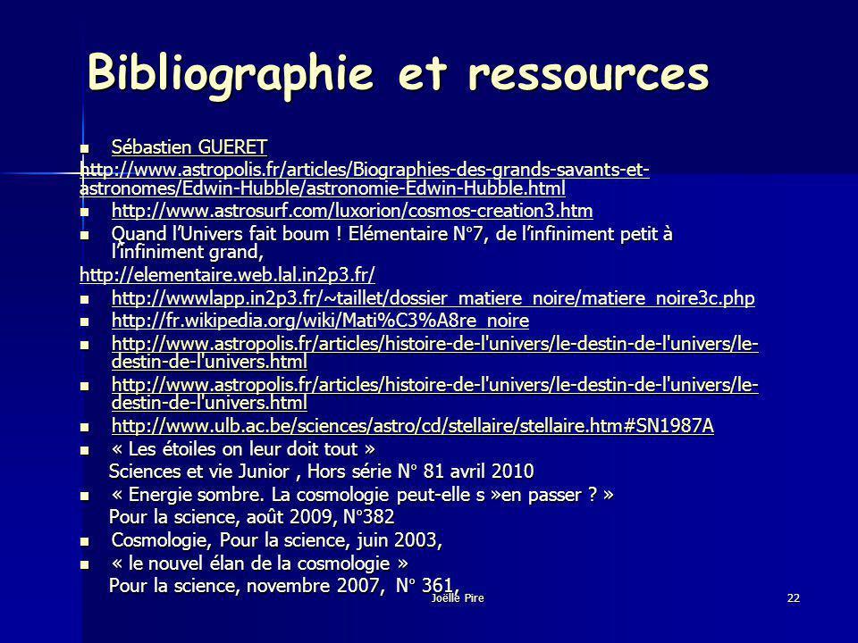 Bibliographie et ressources Sébastien GUERET Sébastien GUERET Sébastien GUERET Sébastien GUERET http://www.astropolis.fr/articles/Biographies-des-grands-savants-et- astronomes/Edwin-Hubble/astronomie-Edwin-Hubble.html http://www.astrosurf.com/luxorion/cosmos-creation3.htm Quand lUnivers fait boum .