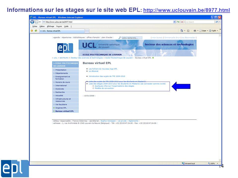 14 Informations sur les stages sur le site web EPL : http://www.uclouvain.be/8977.html