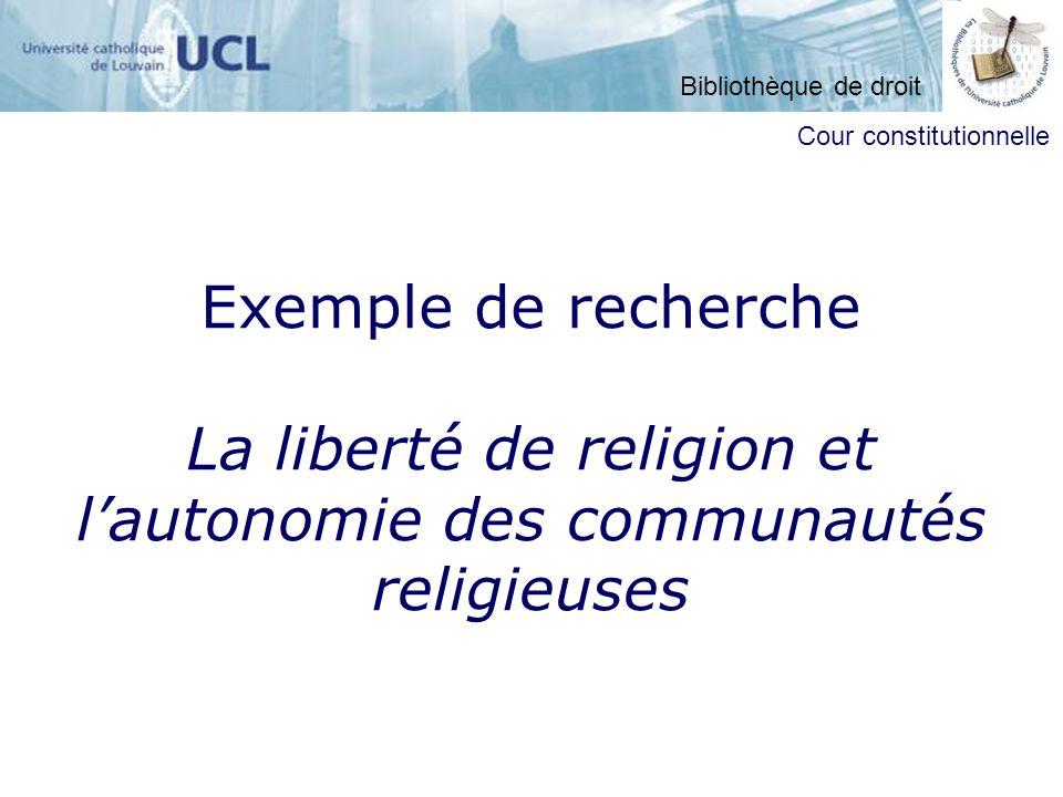 Exemple de recherche La liberté de religion et lautonomie des communautés religieuses Cour constitutionnelle Bibliothèque de droit