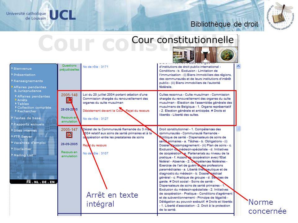 Arrêt en texte intégral Norme concernée Bibliothèque de droit