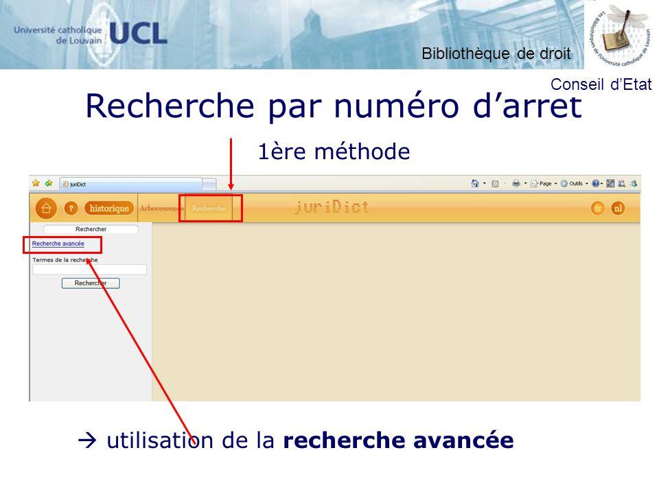 Recherche par numéro darrêt 1ère méthode utilisation de la recherche avancée Conseil dEtat Bibliothèque de droit