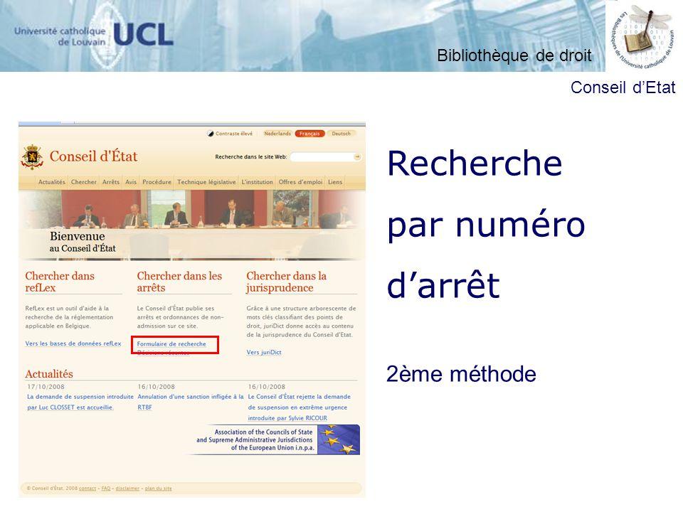 Recherche par numéro darrêt 2ème méthode Conseil dEtat Bibliothèque de droit