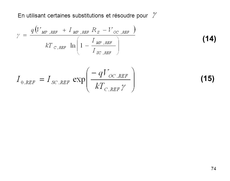74 En utilisant certaines substitutions et résoudre pour (14) (15)