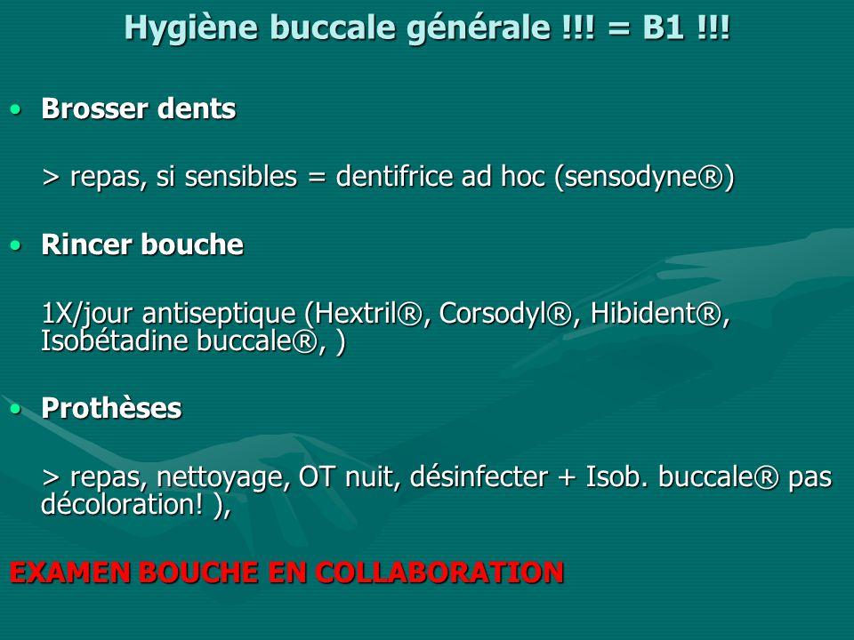 Hygiène buccale générale !!.= B1 !!.
