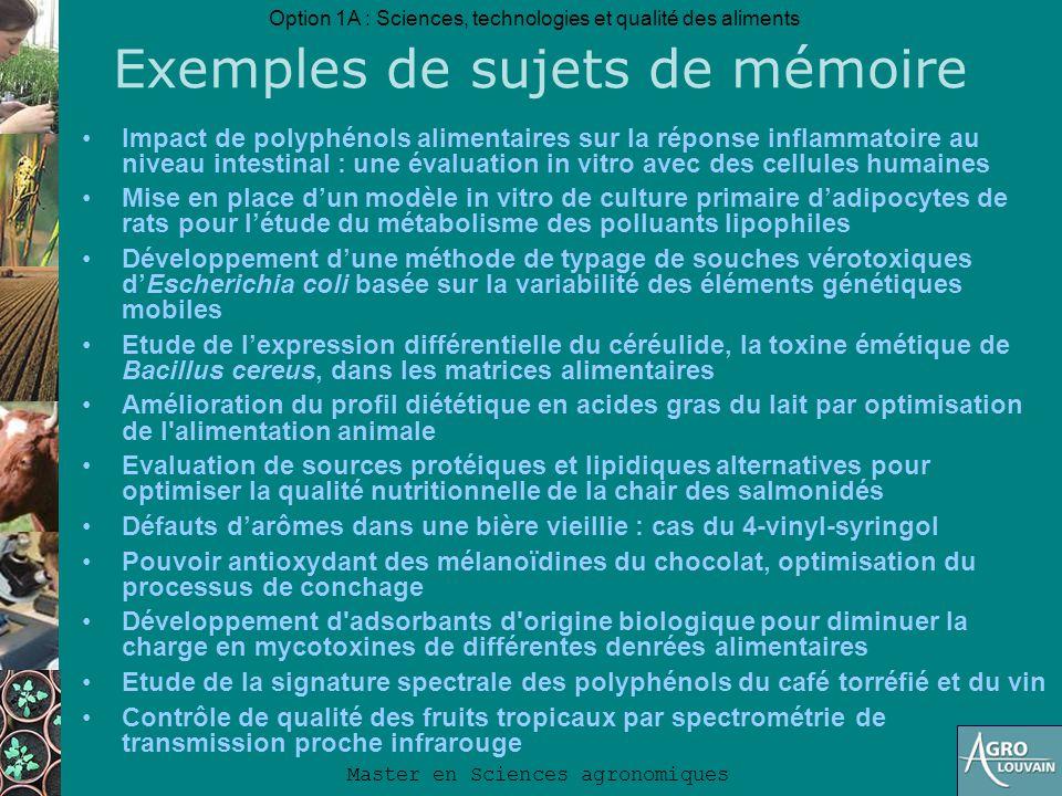 Option 1A : Sciences, technologies et qualité des aliments Master en Sciences agronomiques Exemples de sujets de mémoire Impact de polyphénols aliment