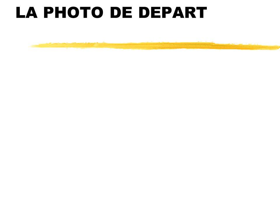 LA PHOTO DE DEPART