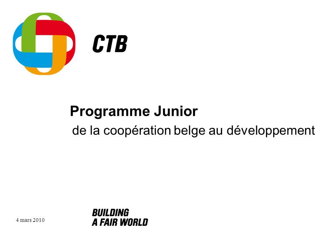 5 mars 2010 Programme Junior OBJECTIFS : 1.prolonger lélan de solidarité parmi les jeunes 2.