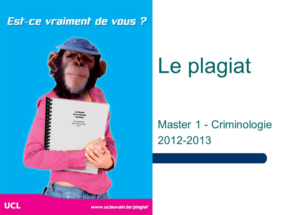 Le plagiat Master 1 - Criminologie 2012-2013