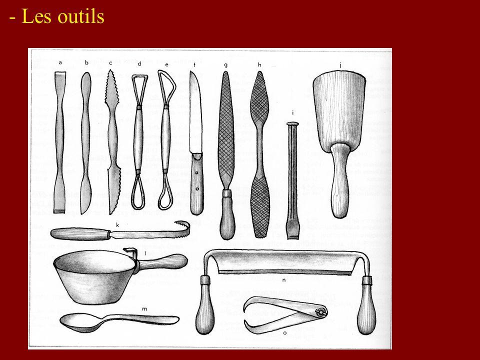 - Les outils