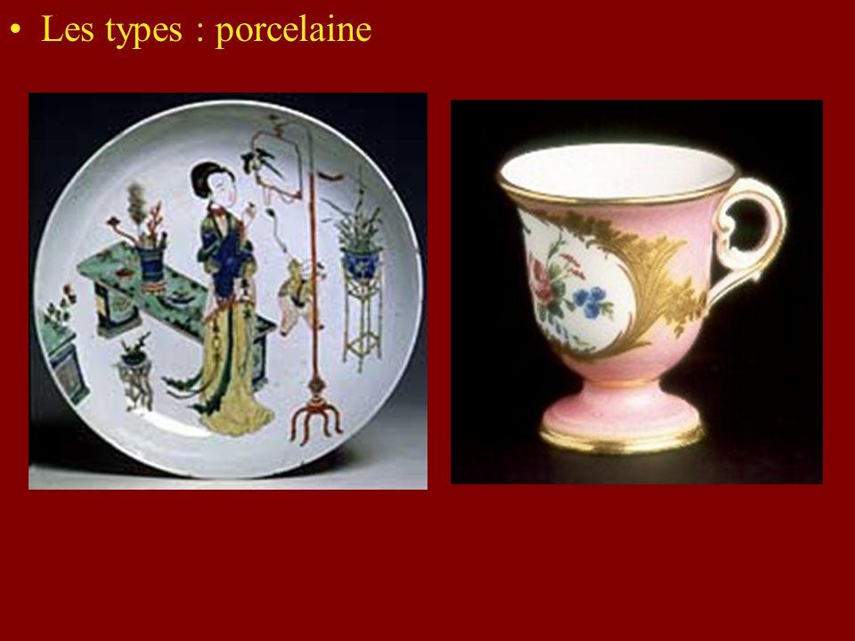 Les types : porcelaine